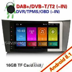 Dab + Android 8.1 Gps Car Radio Dtt Wifi Mercedes Benz E / Cls / G W211 W219 W463 Navi
