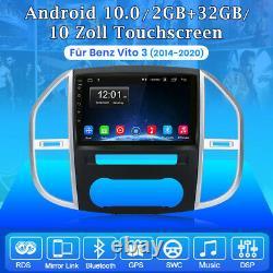 Autoradio Stéréo Android 10.0 Pour Mercedes Benz Vito 3 GPS Navi WIFI USB DAB+